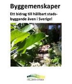 Miniatyrbild från framsida till pdf från rapporten Byggemenskaper – ett bidrag till ett hållbart stadsbyggande, av Anders Svensson, Caselab